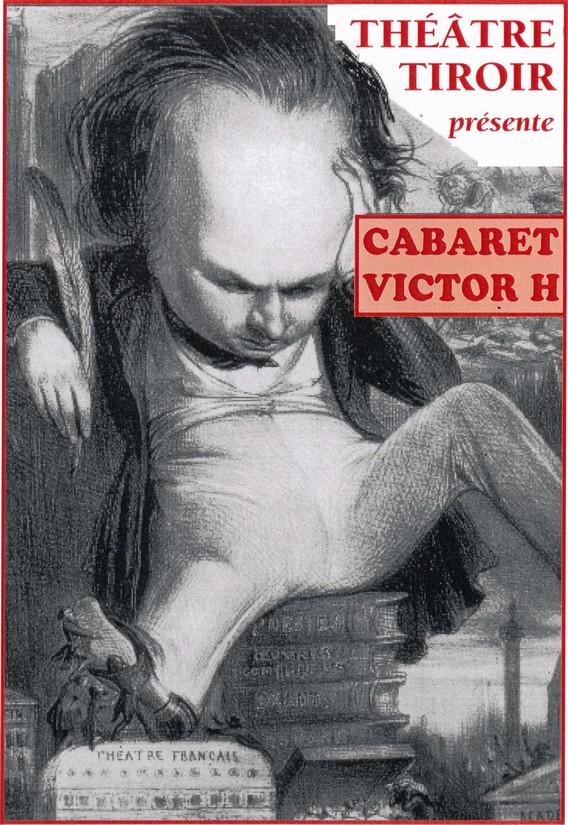 Compagnie Théâtre Tiroir Picardie cabaret victor H Affiche