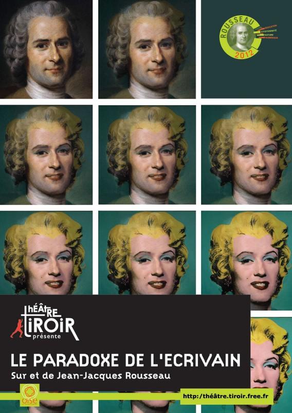 Pièce de théâtre tiroir Oise Jean-Jacques Rousseau paradoxe écrivain affiche